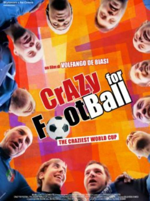 Crazy for football - locandina