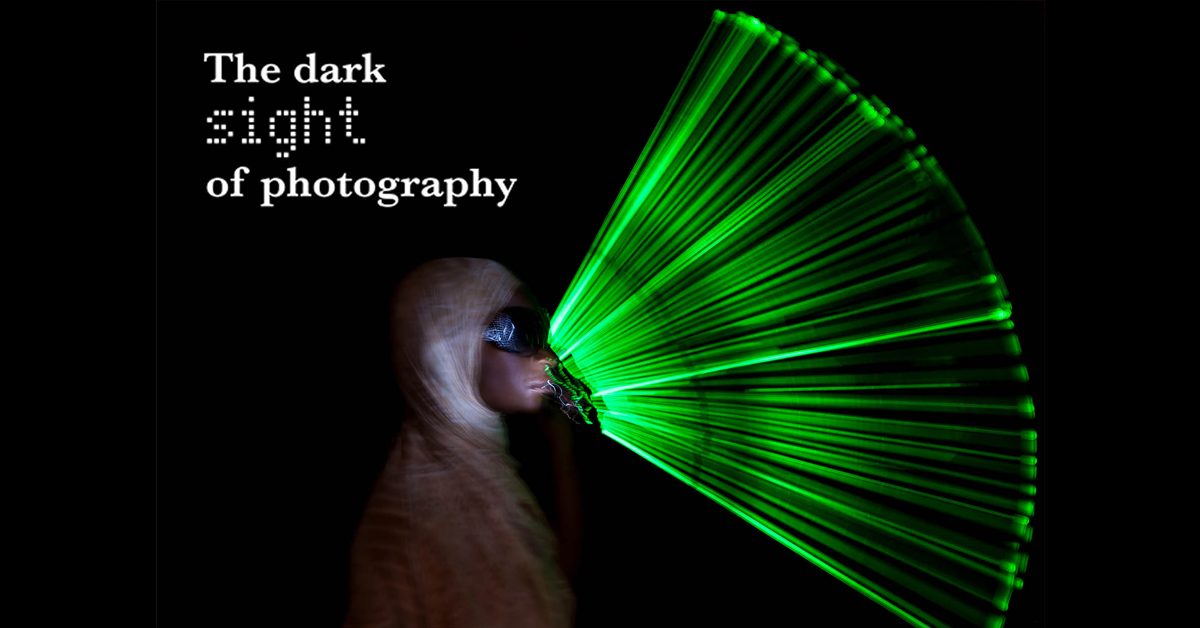 The dark sight of photography